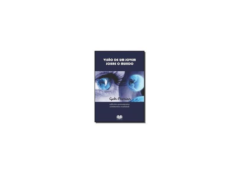 Visão de Um Jovem Sobre o Mundo - Vários Autores - 9781540419620