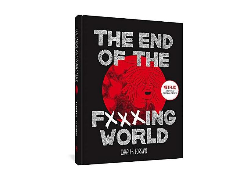 The End Of The Fucking World - Charles Forsman - 9781606999837