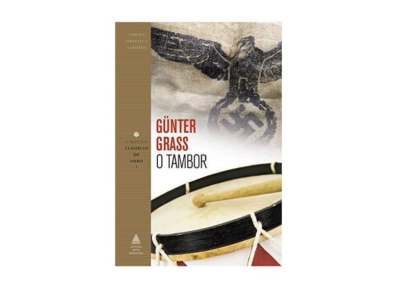 O Tambor - Col. Clássicos de Ouro - Grass, Günter - 9788520930250