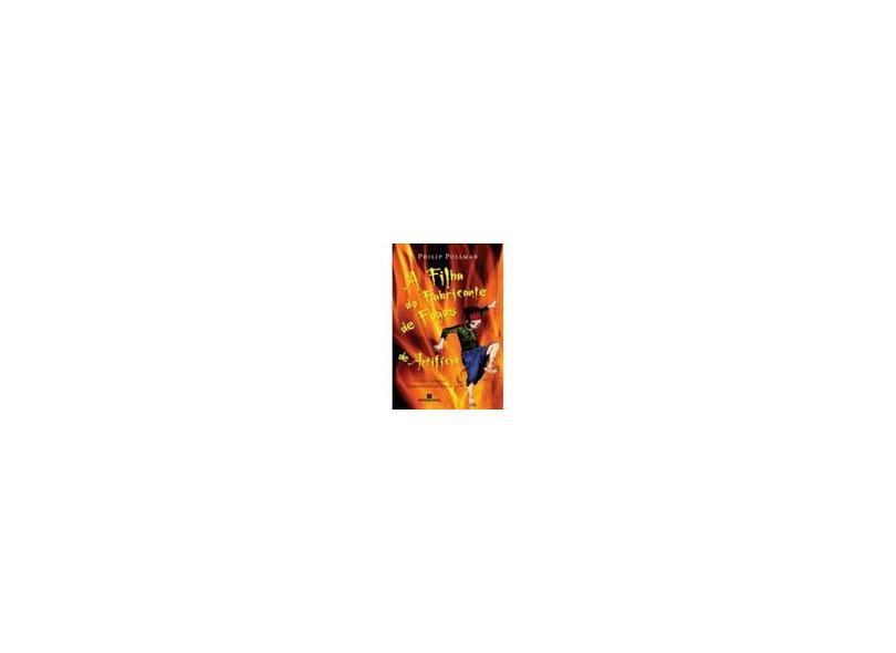 Filha do Fabricante de Fogos de Artifício - Pullman, Philip - 9788528612479