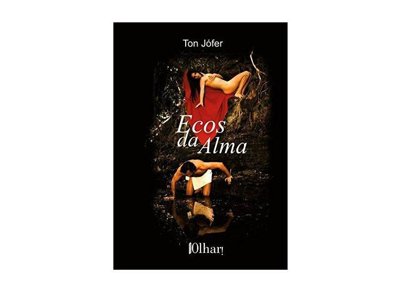 Ecos da Alma - Ton Jófer - 9788594283016