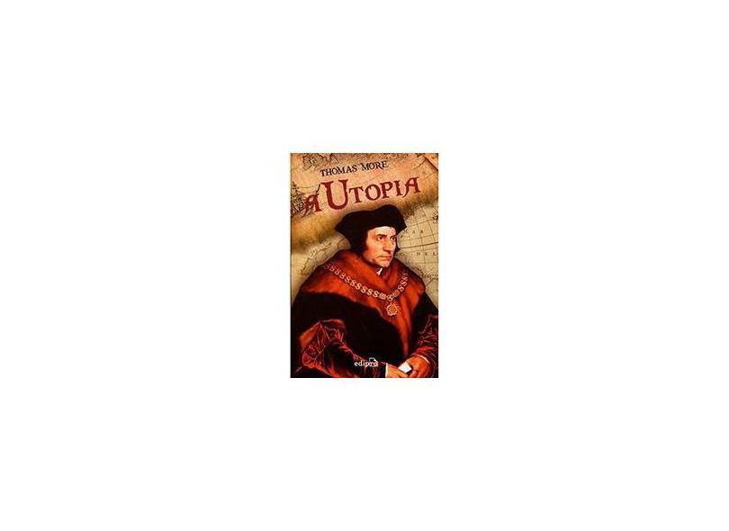A Utopia - Thomas More - 9788572838276