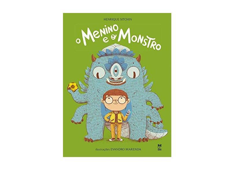 O Menino e o Monstro - Henrique Sitchin - 9788578885366