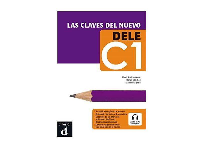 Las Claves del Nuevo Dele C1 Libro del Alumno ( + CD) - María Pilar Soria - 9788484437253