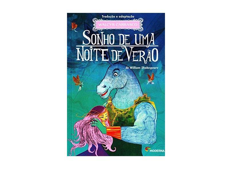 Sonho de Uma Noite de Verão - William Shakespeare, Walcyr Carrasco - 9788516091224