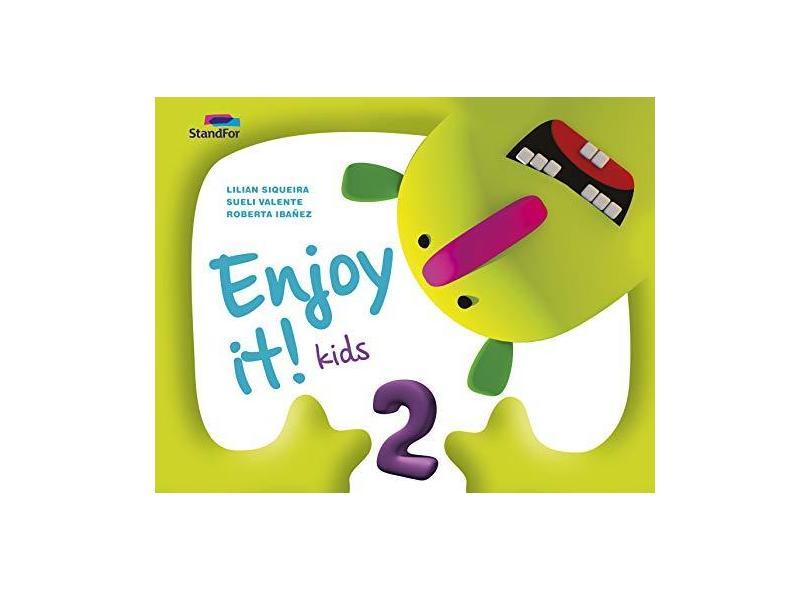 Enjoy It! Kids 2 - Lilian Siqueira;sueli Valente;roberta Ibañez; - 9788596004688