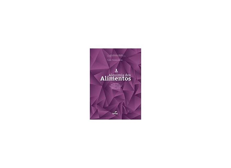 Alquimia dos Alimentos - Série Alimentos e Bebidas - Vários Autores - 9788562564383