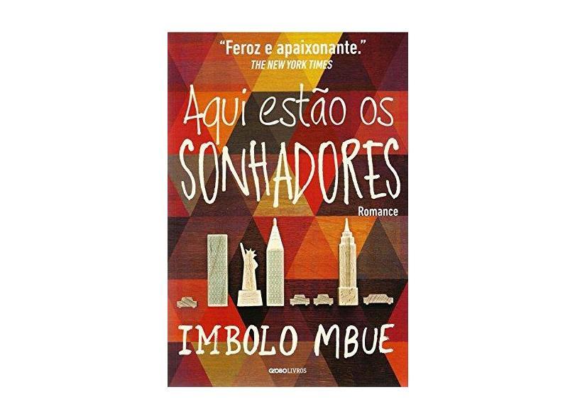 Aqui Estão Os Sonhadores - Mbue, Imbolo - 9788525062178