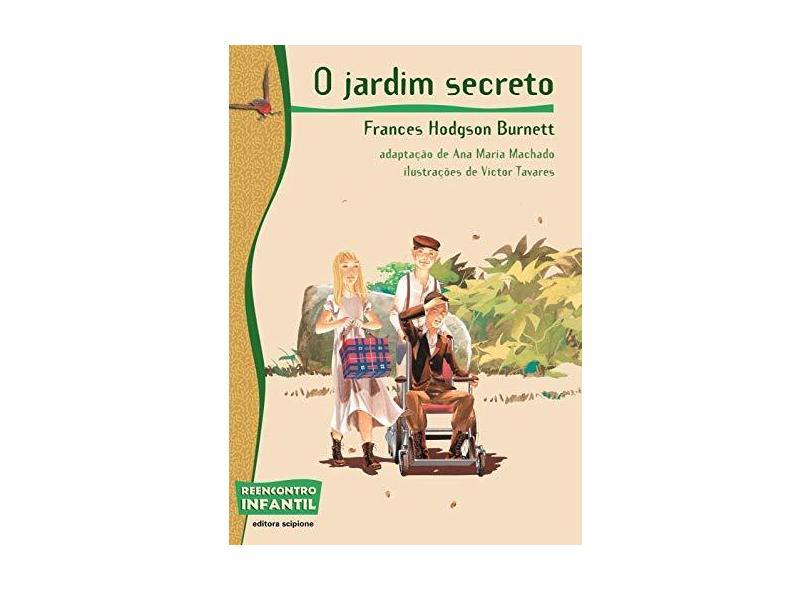 O Jardim Secreto - Col. Reencontro Infantil - Burnett, Frances Hodgson - 9788526268081