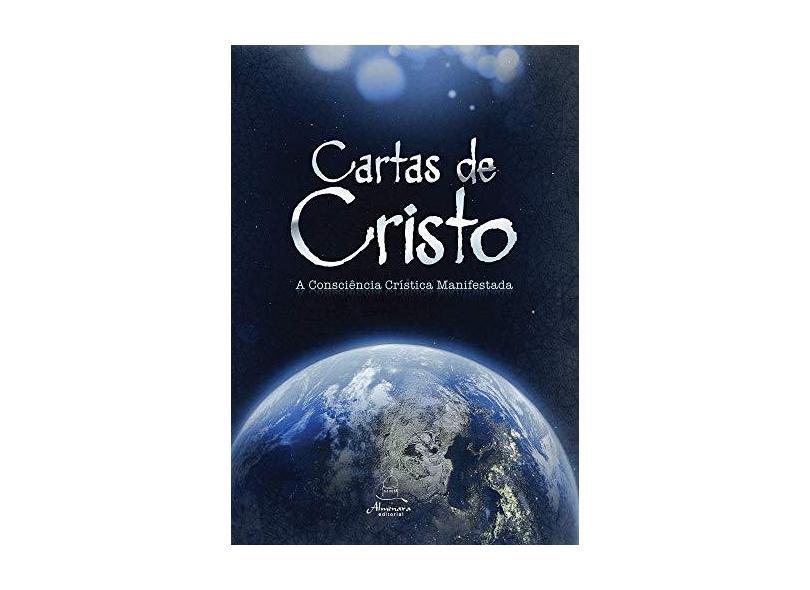 Cartas de Cristo. A Consciência Crística Manifestada - Capa Comum - 9788561761059