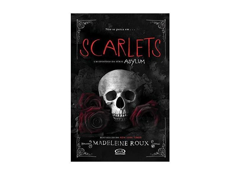 Scarlets - Madeleine Roux - 9788576838296