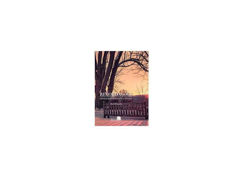 Recordações: Conselhos, romance e contos - Dani Pensador - 9788543707501