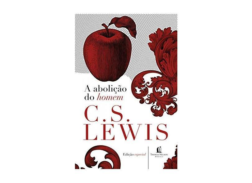 A Abolição do Homem - C.s. Lewis - 9788578601898