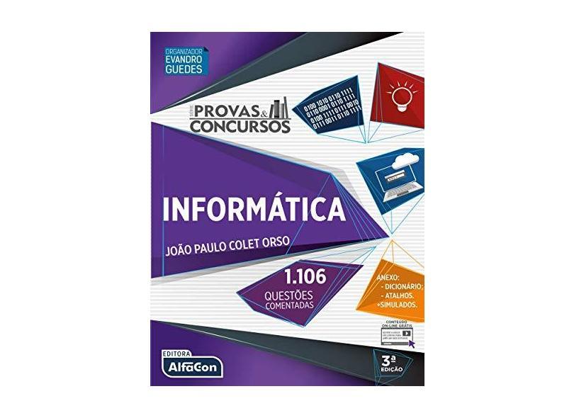 Informática - Coleção Provas e Concursos - Joao Paulo Colet Orso - 9788583394150