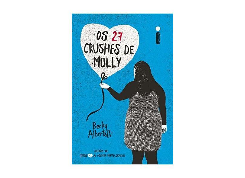 27 Crushes de Molly, Os - Becky Albertalli - 9788551002360