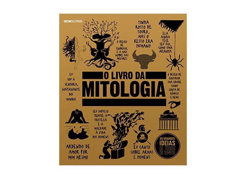 O Livro da Mitologia - Globo Livros - 9788525065872