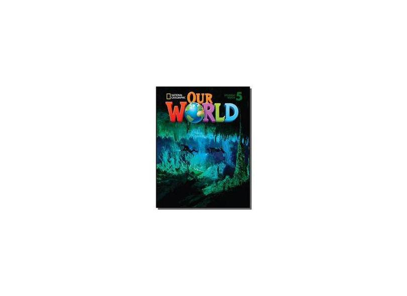 Our World 5 Combo Split A - Ronald Scro - 9781285606361