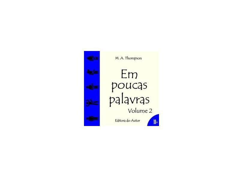 Em Poucas Palavras - Volume 2 - Vários Autores - 9788591336456