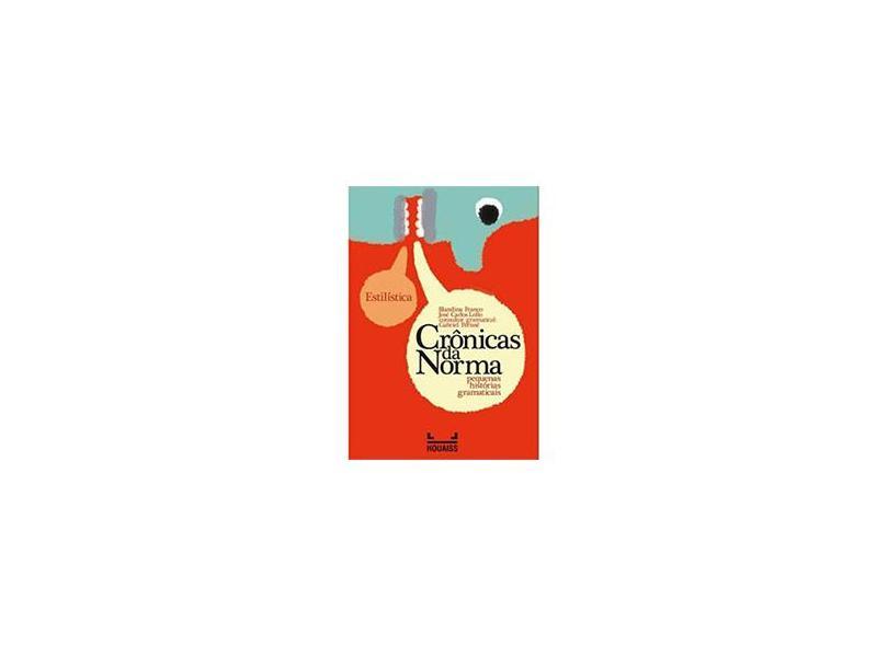 Crônicas da Norma - Pequenas Histórias Gramaticais - Estilística - Franco, Blandina - 9788574168302