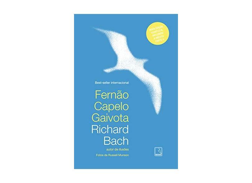 Fernão Capelo Gaivota - Nova Edição Completa - Bach, Richard - 9788501106124