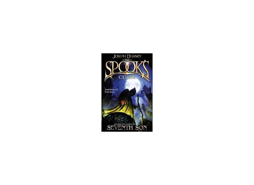 The Spook's Curse: Book 2 - Joseph Delaney - 9781782952466