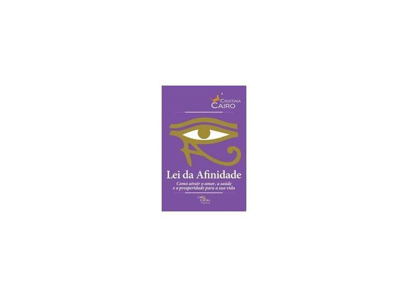 Lei da Afinidade - Cristina Cairo - 9788569381037