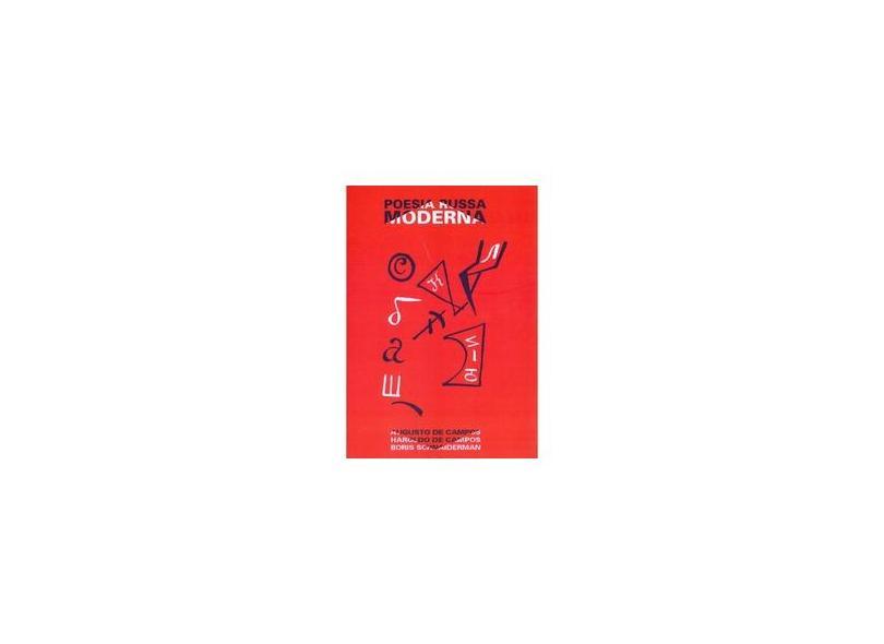 Poesia Russa Moderna - Augusto De Campos, Boris Schnaiderman, Haroldo De Campos - 9788527302791