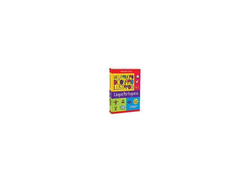 Meu Primeiro Dicionário Ilustrado - 2ª Ed. - Rosa, Ubiratan - 9788533917569