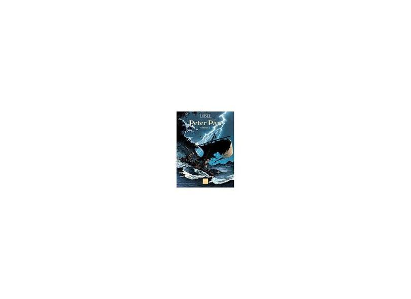Peter Pan - Vol. 2 - Loisel, Régis - 9788564823709