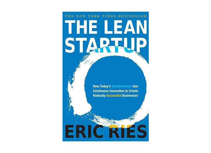 The Lean Startup - Eric Ries - 9780307887894