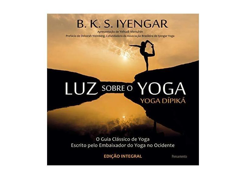 Luz Sobre o Yoga - Iyengar, B. K. S. - 9788531519246