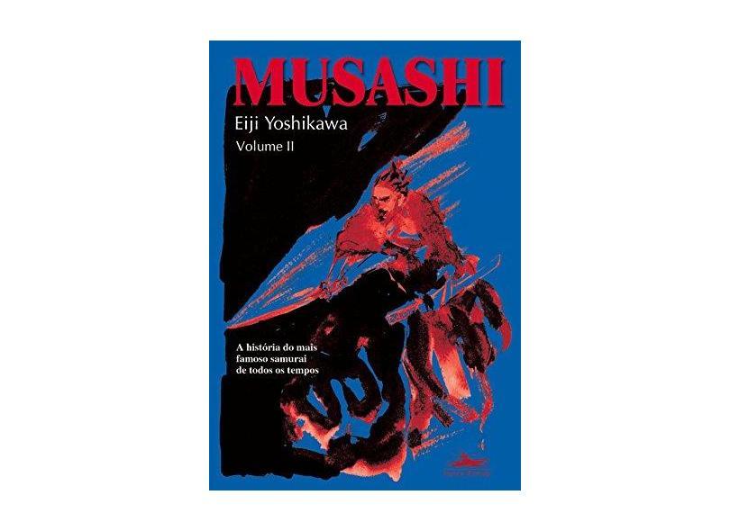 Musashi - Vol II - Yoshikawa, Eiji - 9788574480145