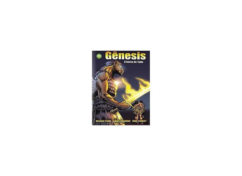 Gênesis: O Início de Tudo - Michael Pearl - 9788567002064