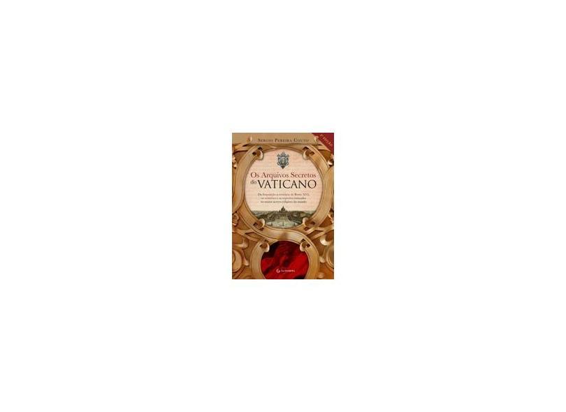 Os Arquivos Secretos do Vaticano - Couto, Sérgio Pereira - 9788565383844