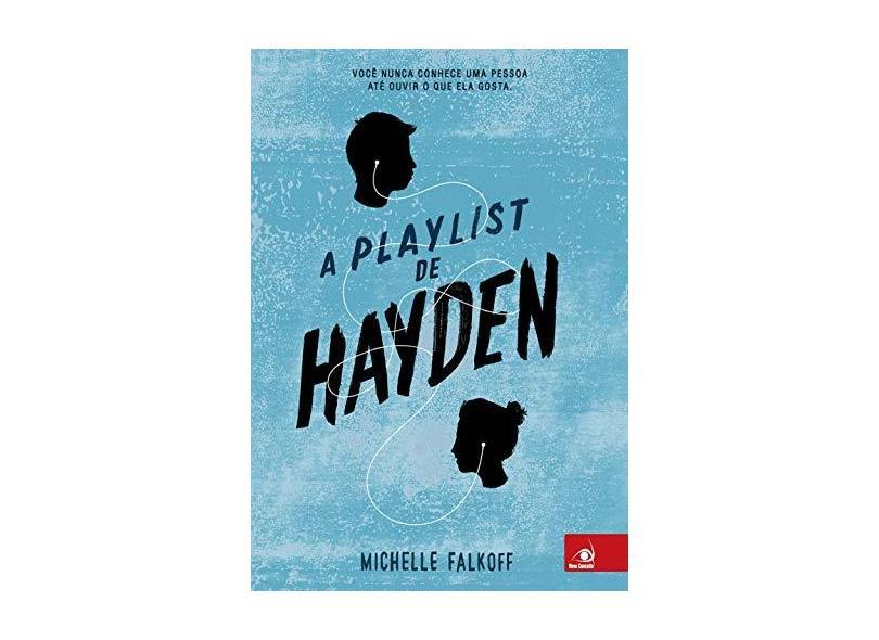 A Playlist de Hayden - Falkoff, Michelle - 9788581637044