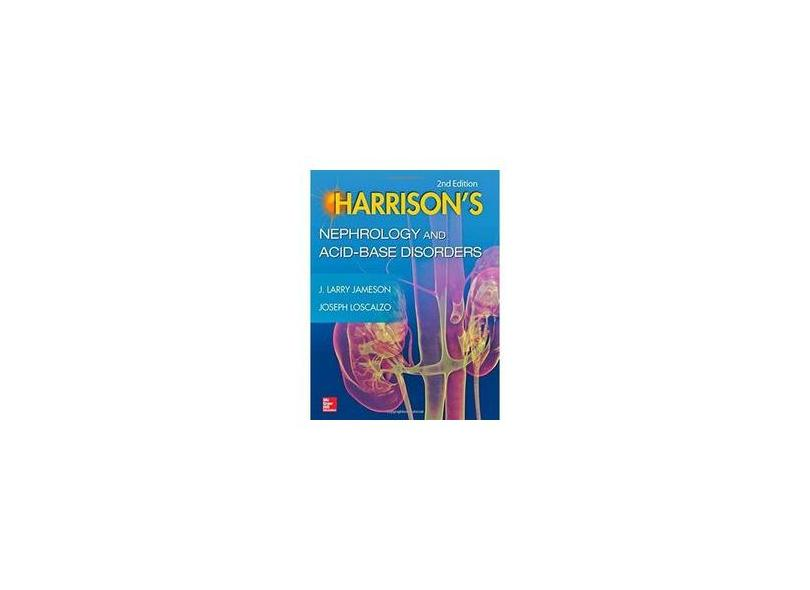 HARRISONS NEPHROLOGY AND ACID-BASE DISORDERS - Jameson - 9780071814966