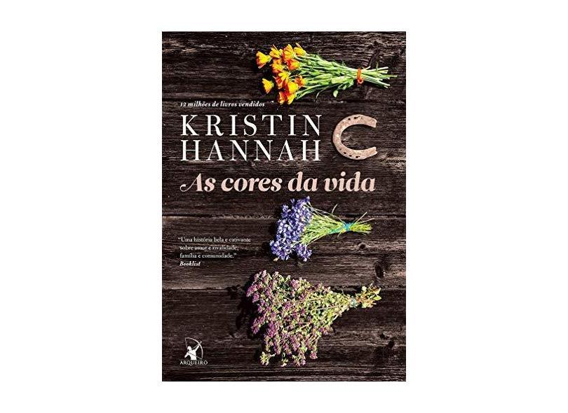 As Cores da Vida - Kristin Hannah - 9788580415957