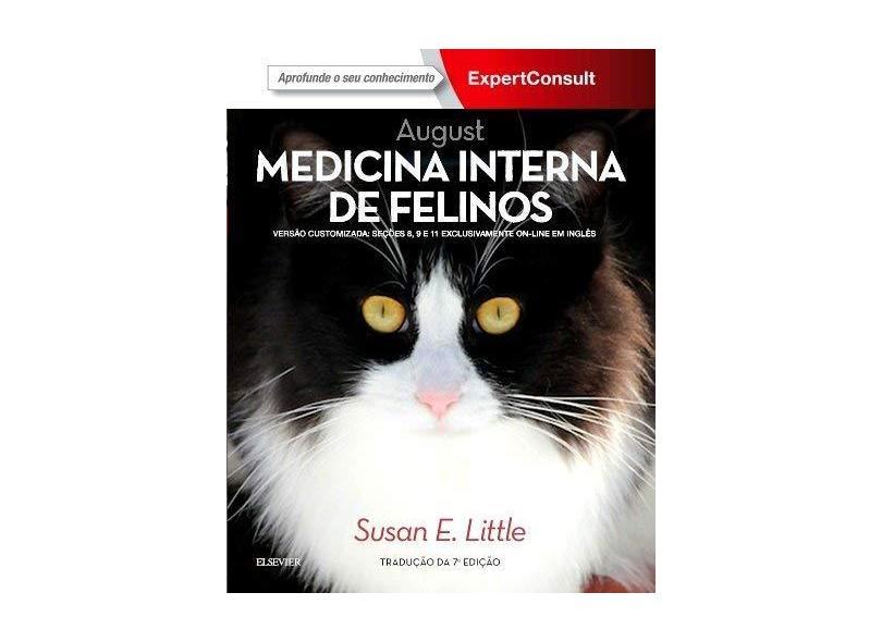 August Medicina Interna De Felinos - 7ª Ed. 2017 - Little, Susan - 9788535286151