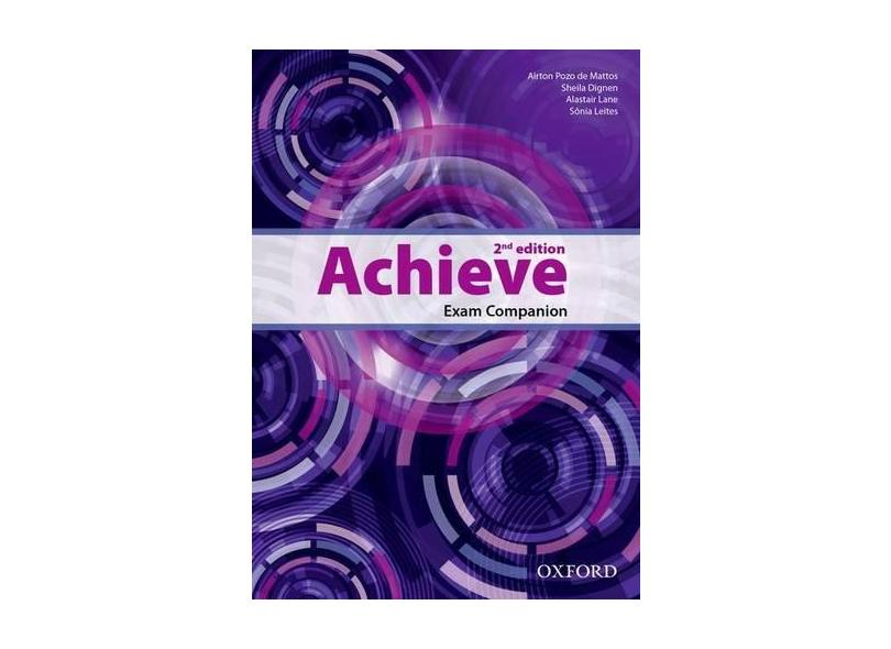Achieve - Exam Companion - Second Edition - Mattos, Airton Pozo De - 9780194556644