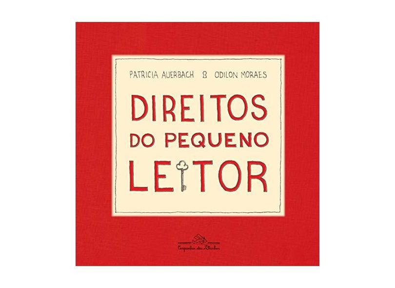 Direitos Do Pequeno Leitor - Auerbach, Patricia - 9788574067216