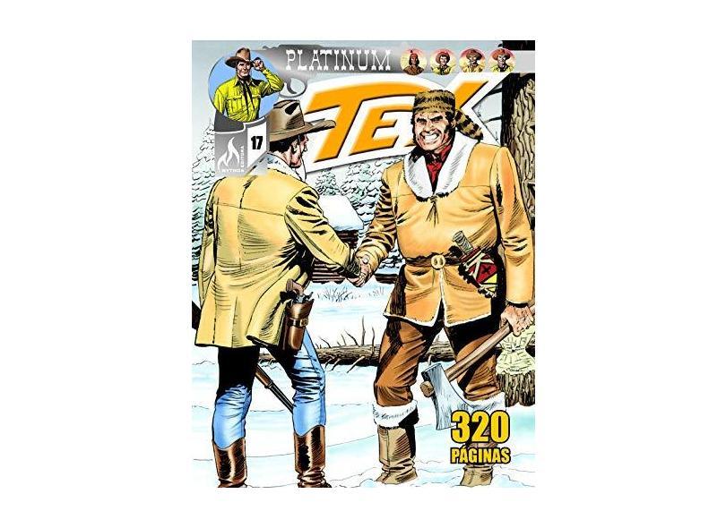 Tex Platinum 17 - Mauro Boselli - 9788578673574