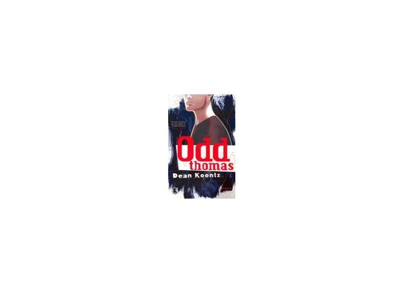 Odd Thomas - Kontz, Dean - 9788501085498