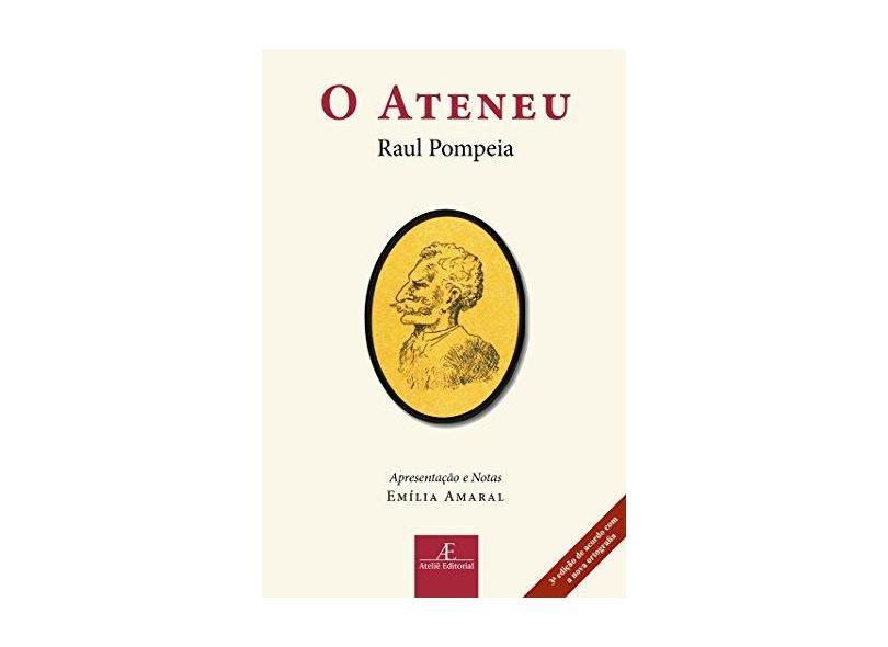 Ateneu, O - Raul Pompeia - 9788574807560