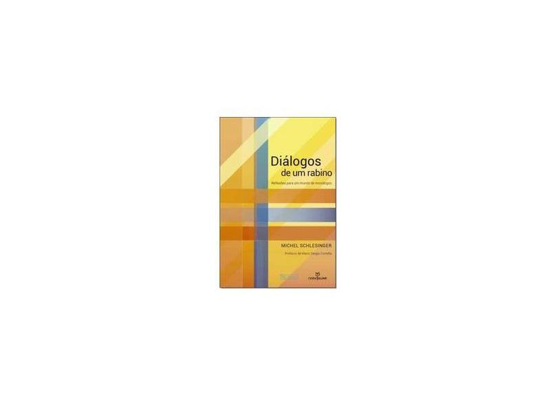 "Diálogos De Um Rabino - ""schlesinger, Michel"" - 9788539109098"