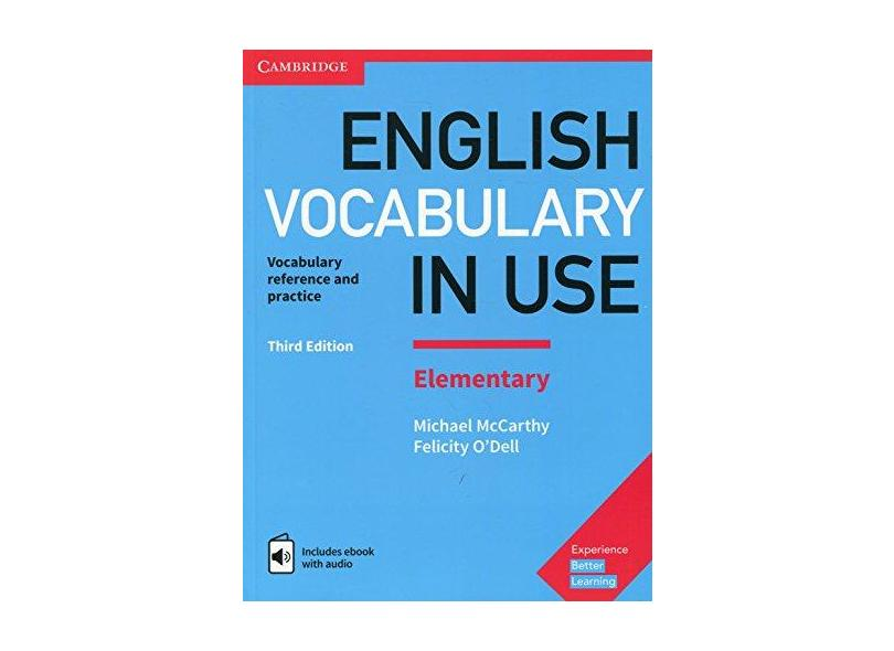 English Vocabulary in Use Elementary Book with Answers and Enhanced eBook: Vocabulary Reference and Practice - Michael Mccarthy - 9781316631522