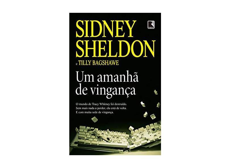 Um Amanhã de Vingança - Bagshawe, Tilly;sheldon, Sidney; - 9788501108098