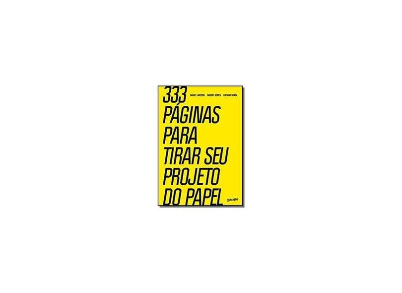 333 Páginas Para Tirar Seu Projeto Do Papel - Gomes,gabriel - 9788581744551