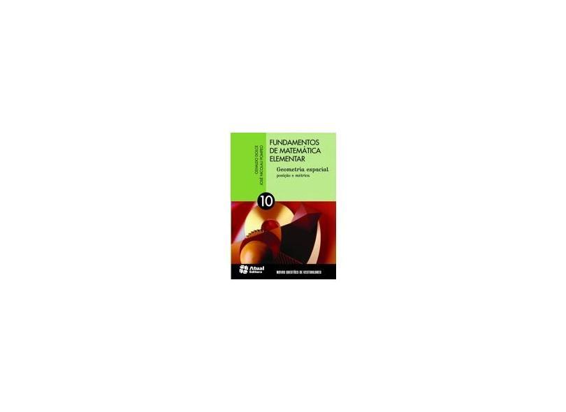 Fundamentos de Matemática Elementar: Geometria Espacial, Posição e Métrica - Varios Autores - 9788535717587