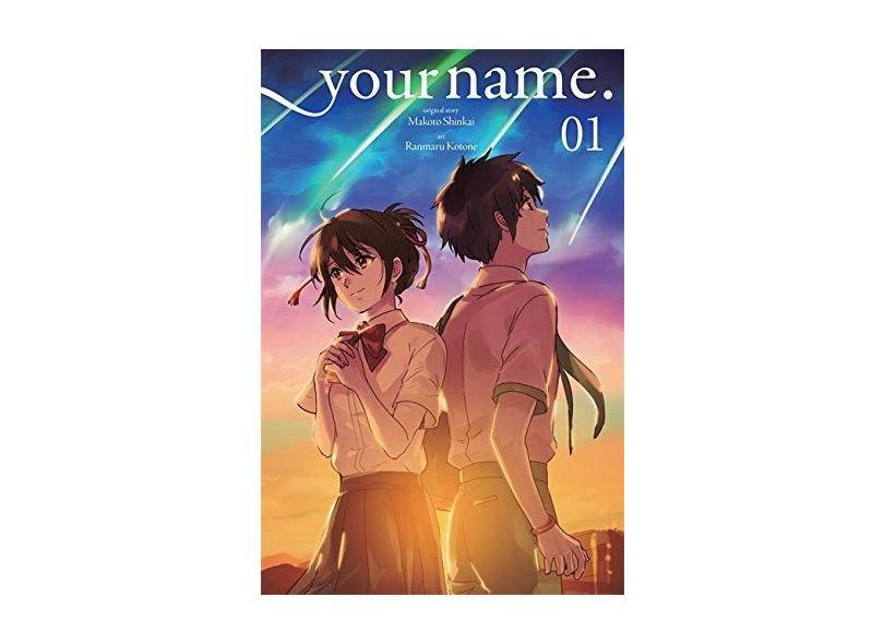 your name., Vol. 1 (manga): your name. Volume 1 - Makoto Shinkai - 9780316558556