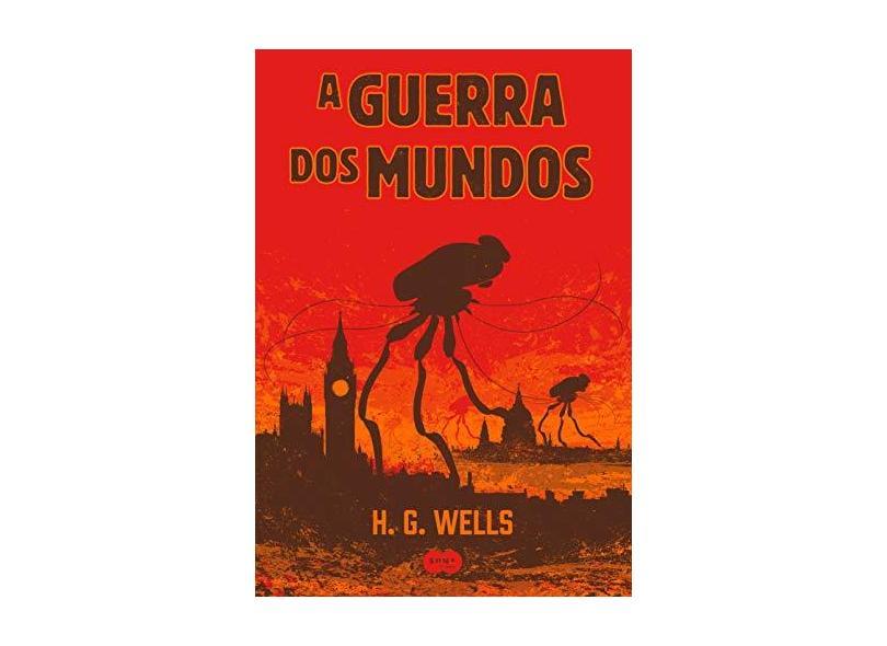 A Guerra Dos Mundos - Wells, H. G. - 9788556510099